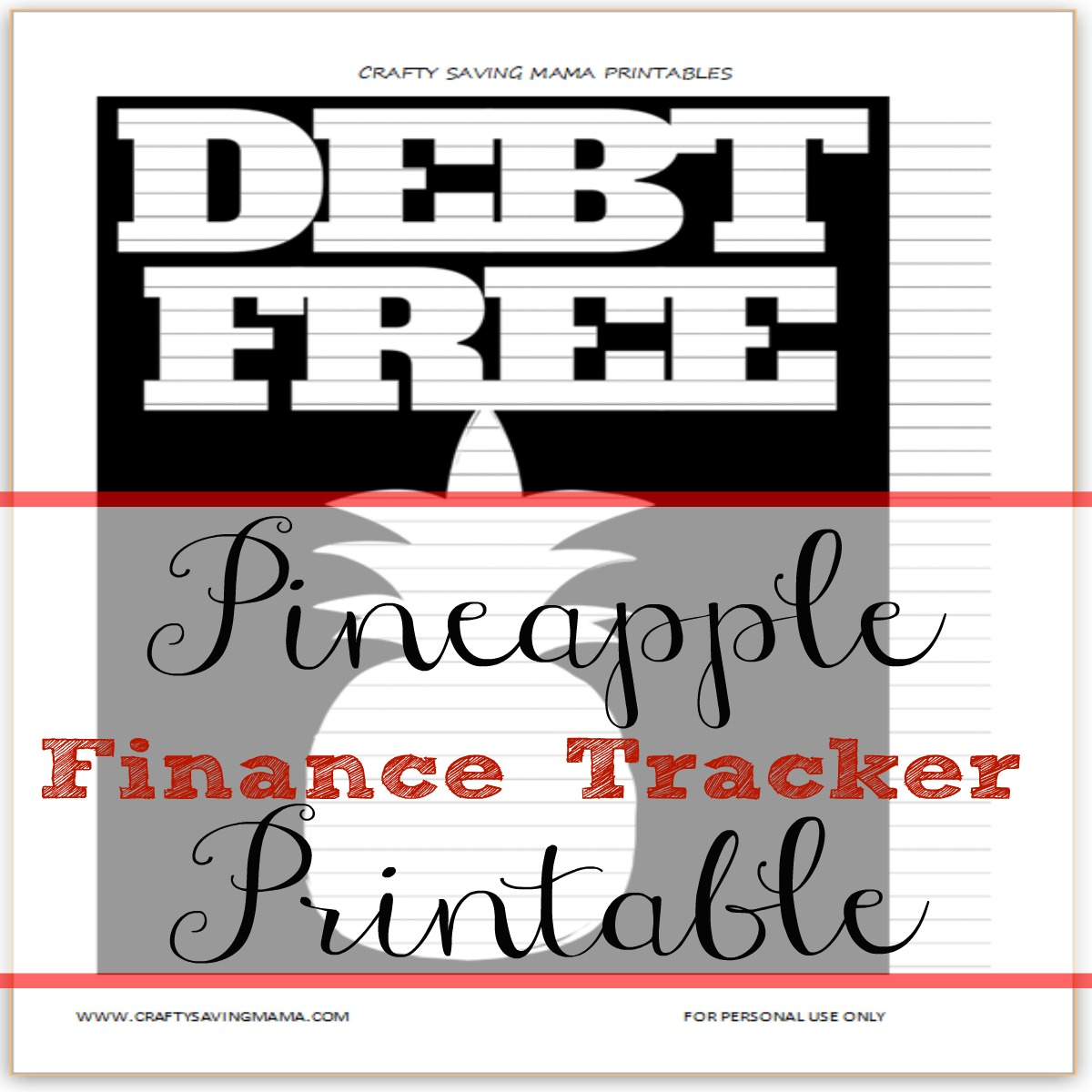 pineapple debt free finance tracker crafty saving mama